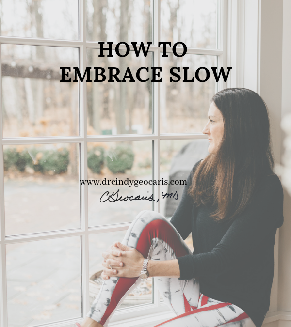 How to Embrace Slow